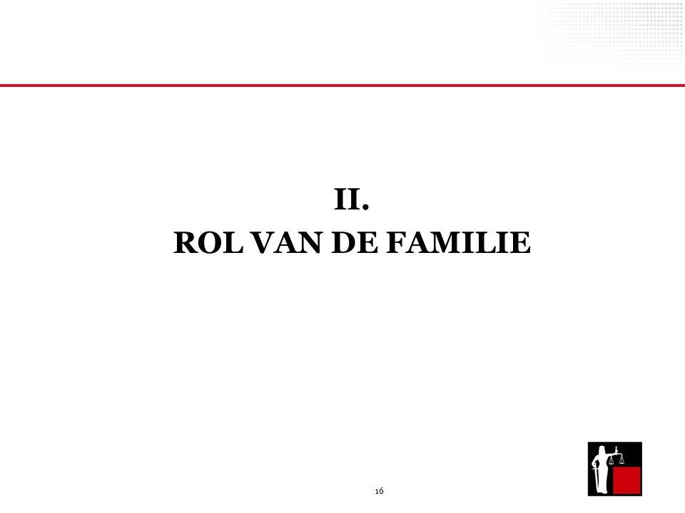 16 II. ROL VAN DE FAMILIE
