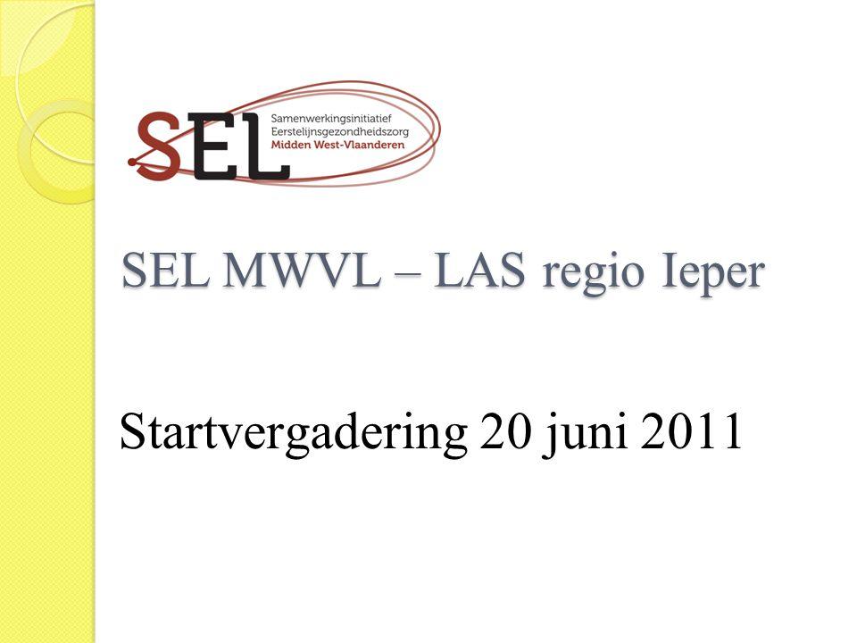 SEL MWVL – LAS regio Ieper SEL MWVL – LAS regio Ieper Startvergadering 20 juni 2011