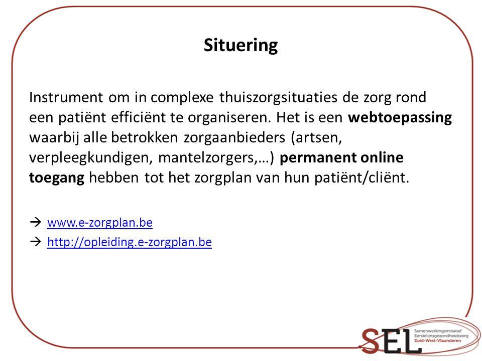 Situering Instrument om in complexe thuiszorgsituaties de zorg rond een patiënt efficiënt te organiseren. Het is een webtoepassing waarbij alle betrok
