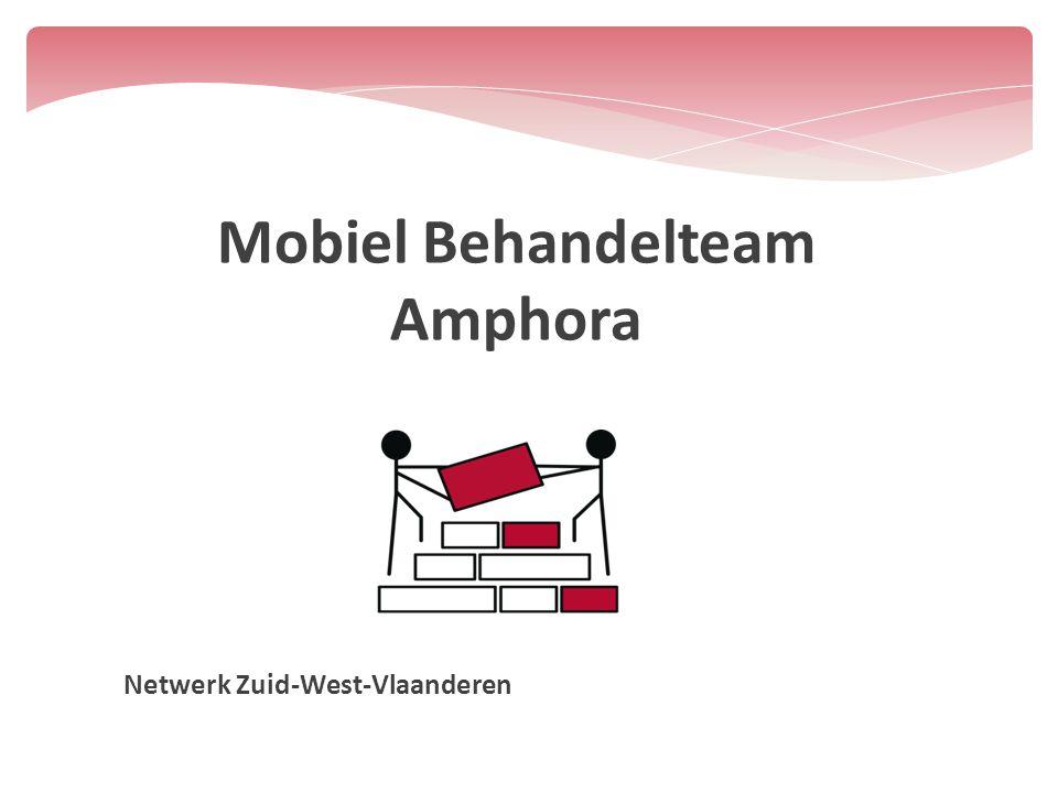 Mobiel Behandelteam Amphora Netwerk Zuid-West-Vlaanderen