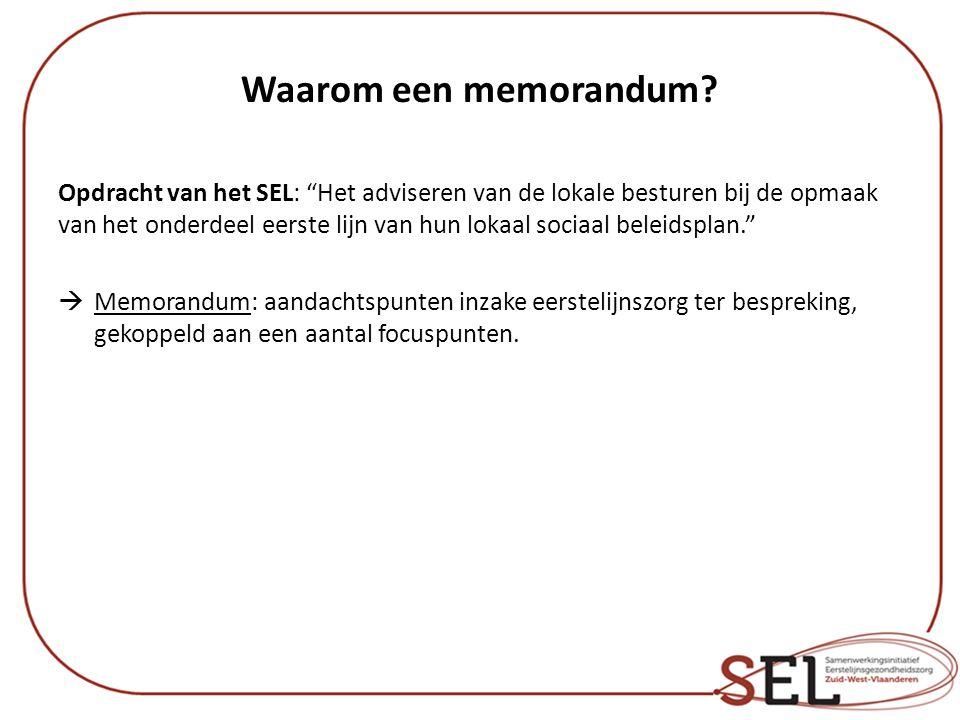 Waarom een memorandum.