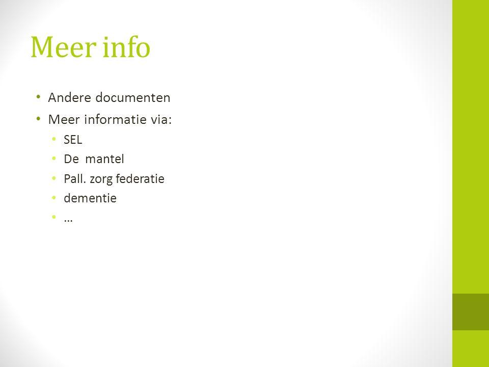 Meer info Andere documenten Meer informatie via: SEL De mantel Pall. zorg federatie dementie …