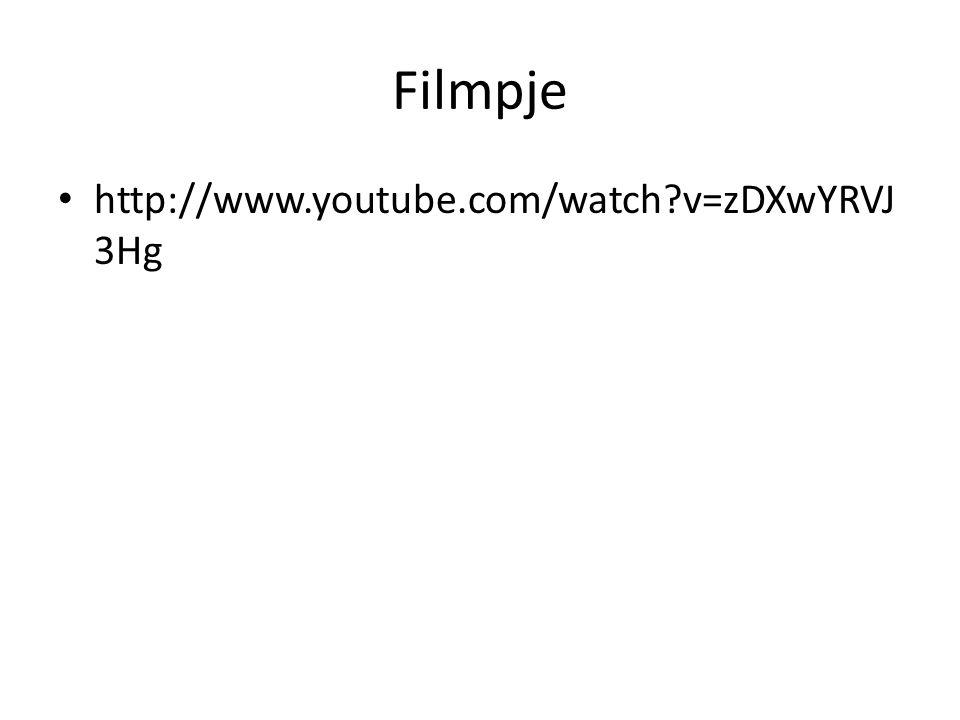 Filmpje http://www.youtube.com/watch?v=zDXwYRVJ 3Hg