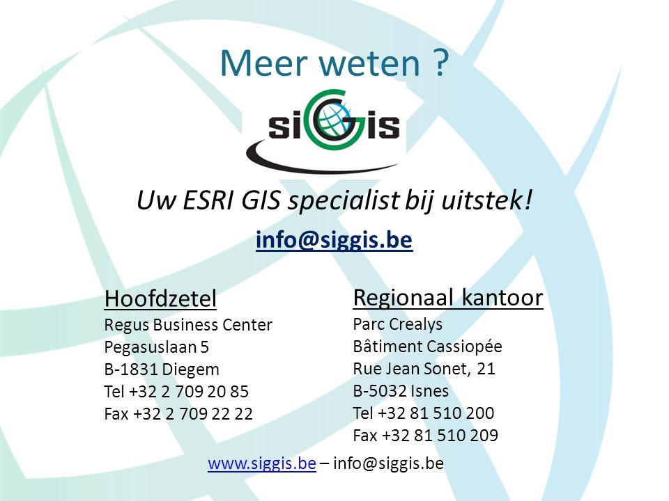 Meer weten ? Hoofdzetel Regus Business Center Pegasuslaan 5 B-1831 Diegem Tel +32 2 709 20 85 Fax +32 2 709 22 22 Regionaal kantoor Parc Crealys Bâtim