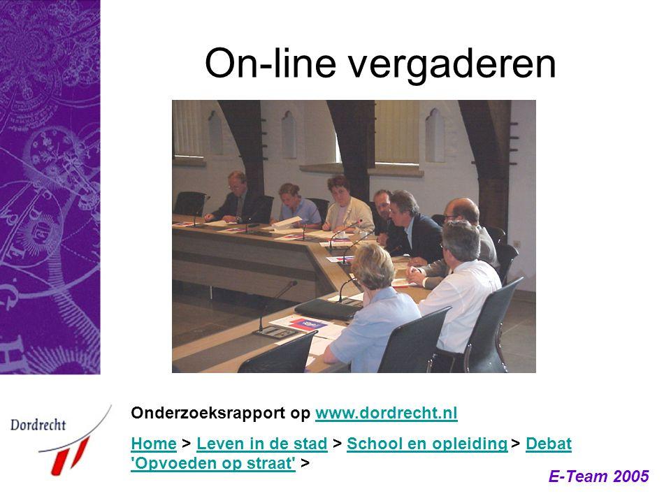 On-line vergaderen Onderzoeksrapport op www.dordrecht.nlwww.dordrecht.nl HomeHome > Leven in de stad > School en opleiding > Debat 'Opvoeden op straat