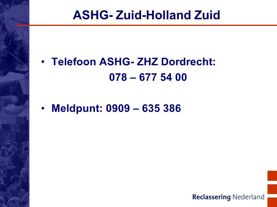 21 ASHG- Zuid-Holland Zuid Telefoon ASHG- ZHZ Dordrecht: 078 – 677 54 00 Meldpunt: 0909 – 635 386