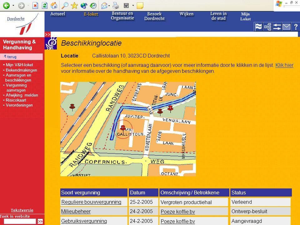 Vergunninghouder/aanvrager Naam:Poeze Koffie bv (Hoofd)activiteit:voedselproductie Adres:Callistolaan 10, 3023CD Dordrecht Selecteer een beschikking (