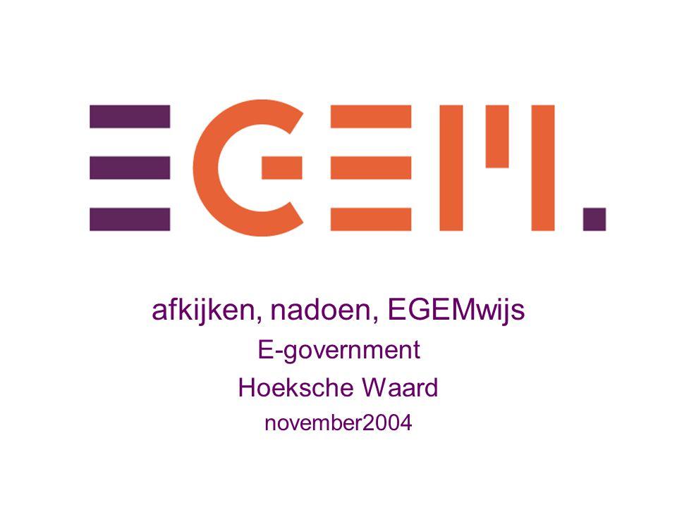 afkijken, nadoen, EGEMwijs E-government Hoeksche Waard november2004
