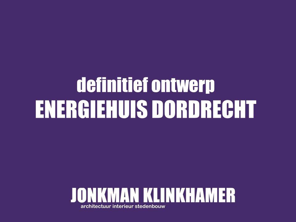 definitief ontwerp ENERGIEHUIS DORDRECHT