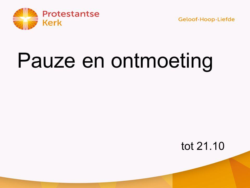 Pauze en ontmoeting tot 21.10