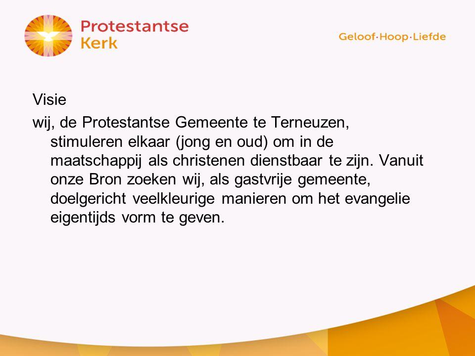 Visie wij, de Protestantse Gemeente te Terneuzen, stimuleren elkaar (jong en oud) om in de maatschappij als christenen dienstbaar te zijn. Vanuit onze