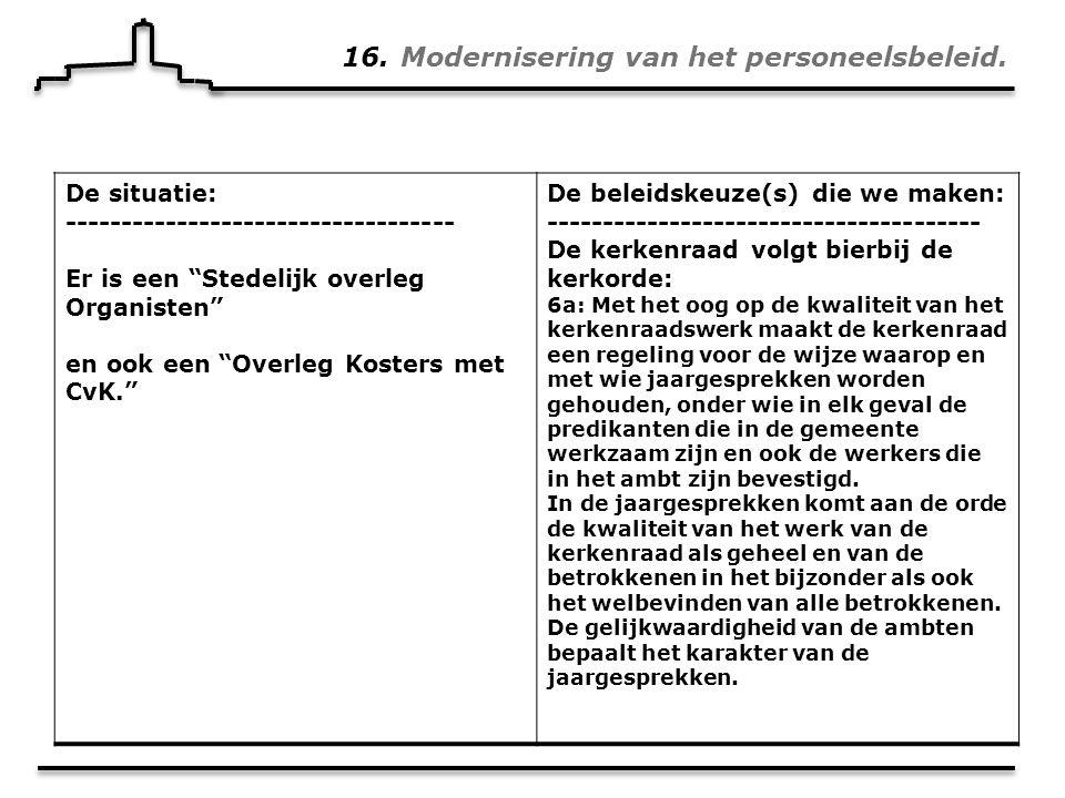 16. Modernisering van het personeelsbeleid.