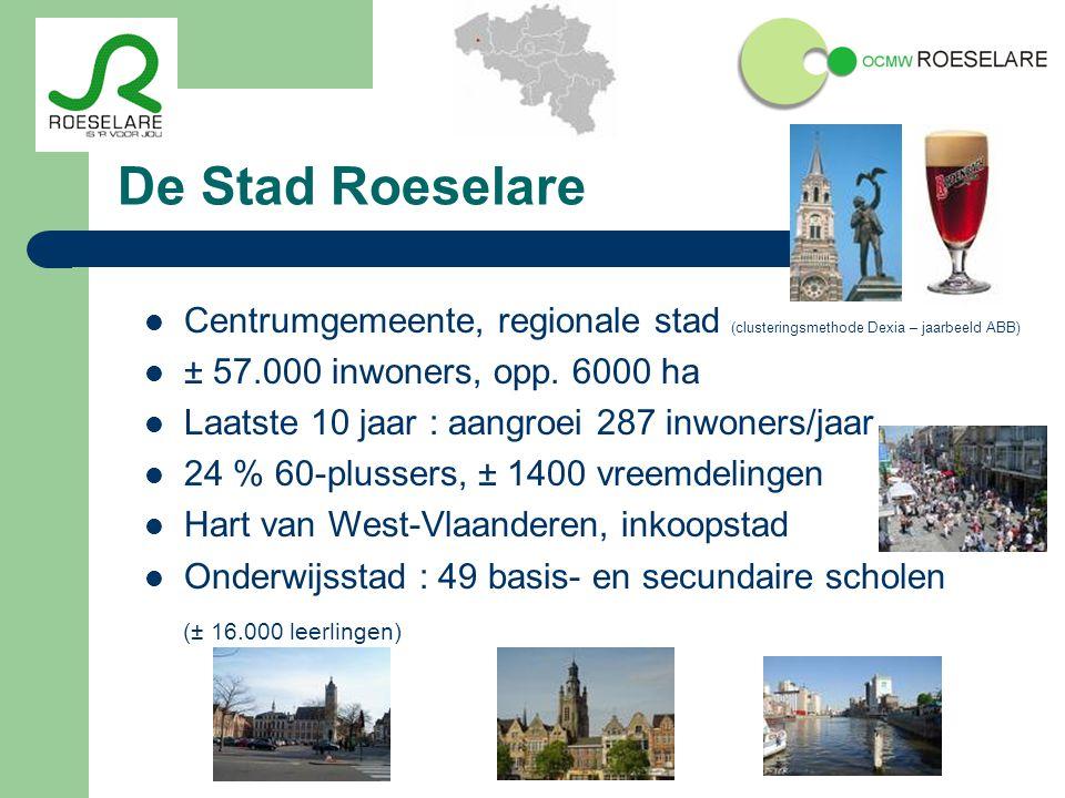 De Stad Roeselare Centrumgemeente, regionale stad (clusteringsmethode Dexia – jaarbeeld ABB) ± 57.000 inwoners, opp.