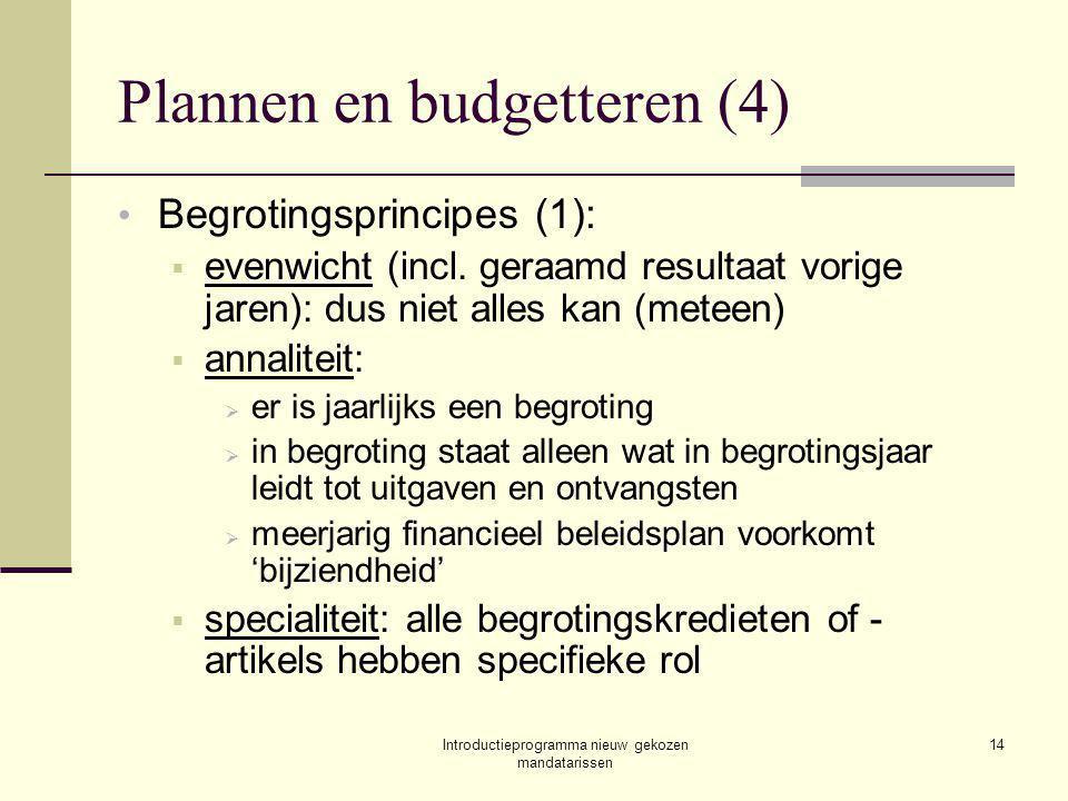 Introductieprogramma nieuw gekozen mandatarissen 14 Plannen en budgetteren (4) Begrotingsprincipes (1):  evenwicht (incl.