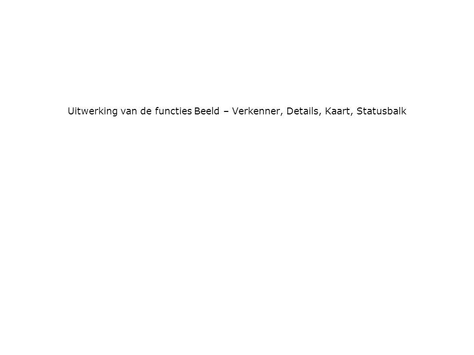 Uitwerking van de functies Beeld – Verkenner, Details, Kaart, Statusbalk