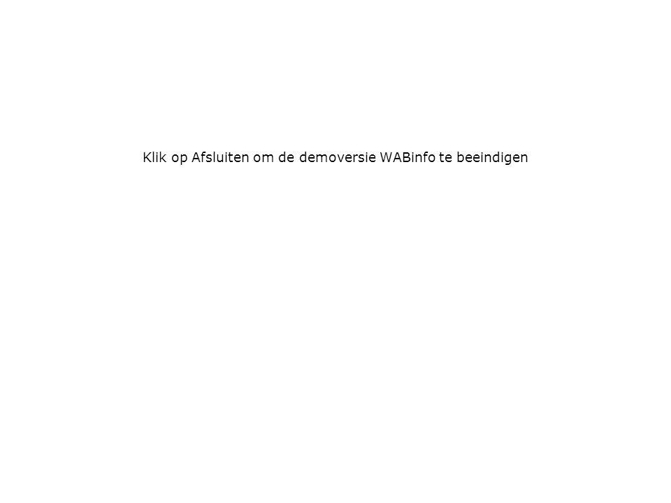 Klik op Afsluiten om de demoversie WABinfo te beeindigen