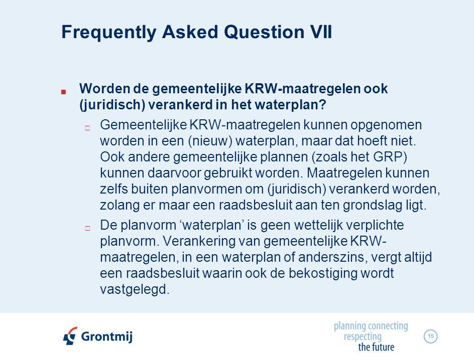 15  Worden de gemeentelijke KRW-maatregelen ook (juridisch) verankerd in het waterplan.