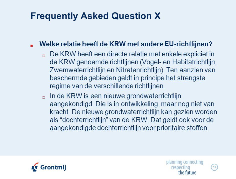 19  Welke relatie heeft de KRW met andere EU-richtlijnen.