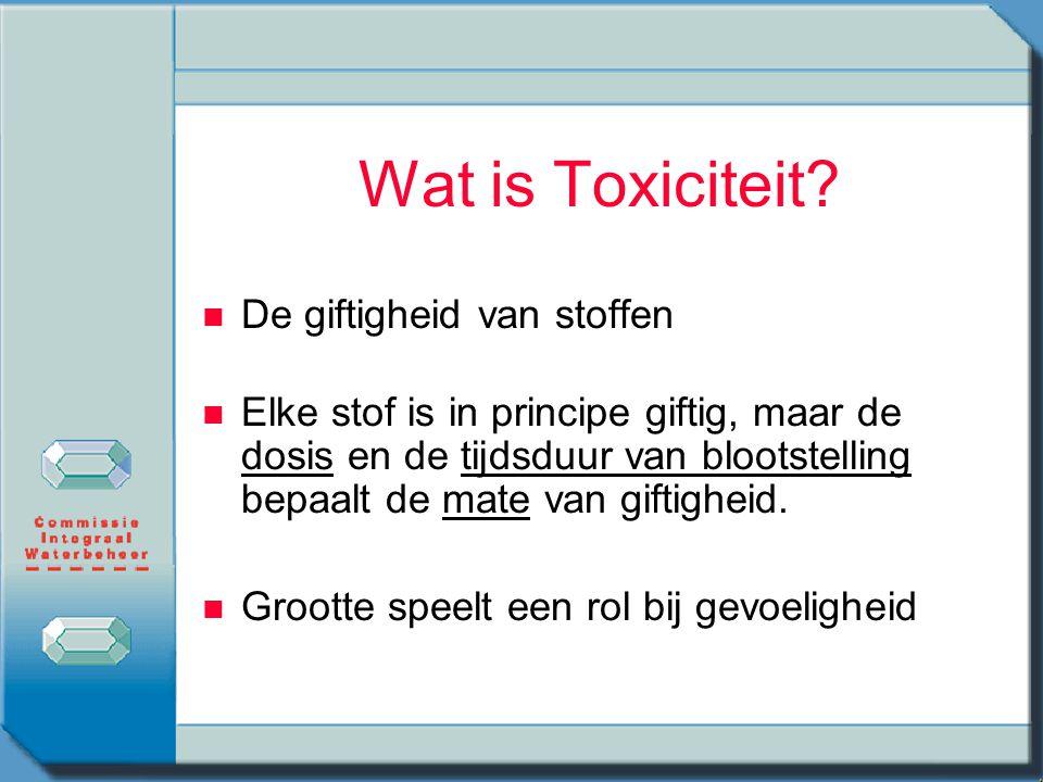 Wat is Toxiciteit? n n De giftigheid van stoffen n n Elke stof is in principe giftig, maar de dosis en de tijdsduur van blootstelling bepaalt de mate