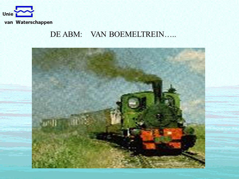 Unie van Waterschappen DE ABM: VAN BOEMELTREIN…..