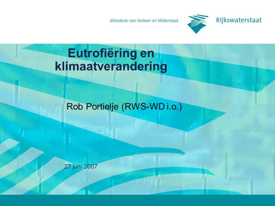 27 juni 2007 2 Opbouw Klimaatscenario's en -ontwikkelingen Relaties met eutrofiëring Effecten in oppervlaktewater Oplossingsrichtingen