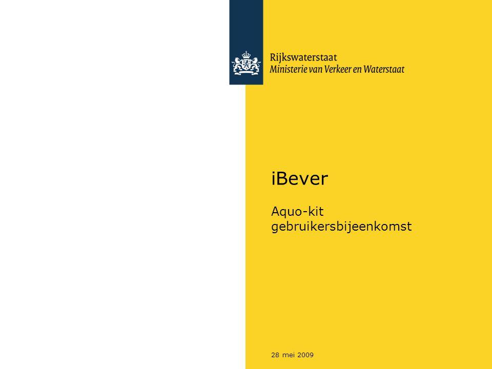 Rijkswaterstaat iBever - Aquo-kit gebruikersbijeenkomst228 mei 2009 Nieuwe versie iBever beschikbaar iBever versie 3.6.109, in deze versie zijn de nieuwe releases van Notove en Towabo opgenomen