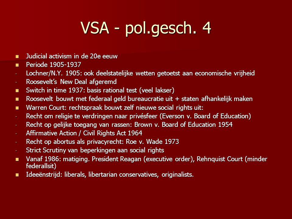 VSA - pol.gesch. 4 Judicial activism in de 20e eeuw Judicial activism in de 20e eeuw Periode 1905-1937 Periode 1905-1937 - Lochner/N.Y. 1905: ook deel