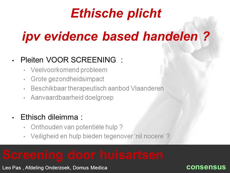 1/1 Pleiten VOOR SCREENING : Veelvoorkomend probleem Grote gezondheidsimpact Beschikbaar therapeutisch aanbod Vlaanderen Aanvaardbaarheid doelgroep Ethisch dileimma : Onthouden van potentiële hulp .