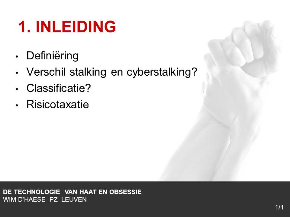 1/1 Definiëring Verschil stalking en cyberstalking.