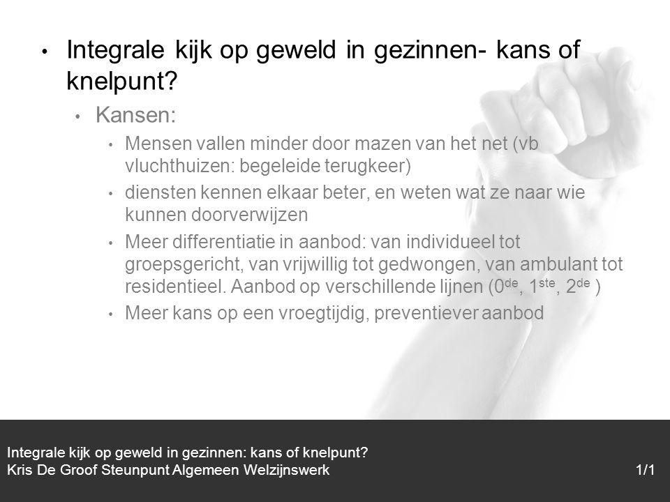 1/1 Integrale kijk op geweld in gezinnen- kans of knelpunt.