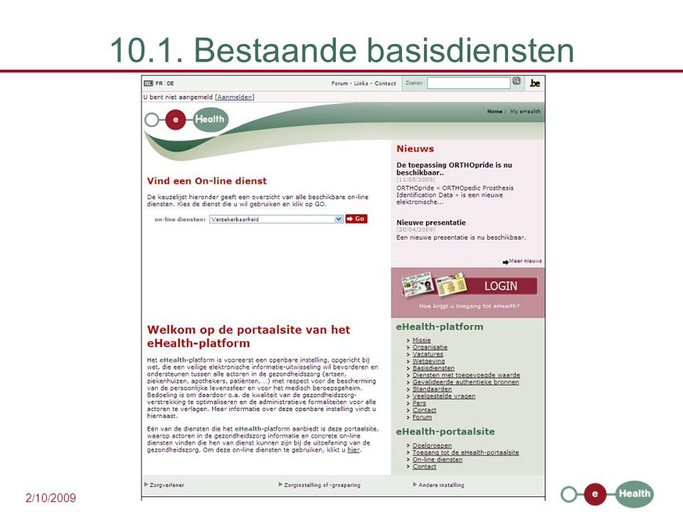 35 2/10/2009 10.1. Bestaande basisdiensten