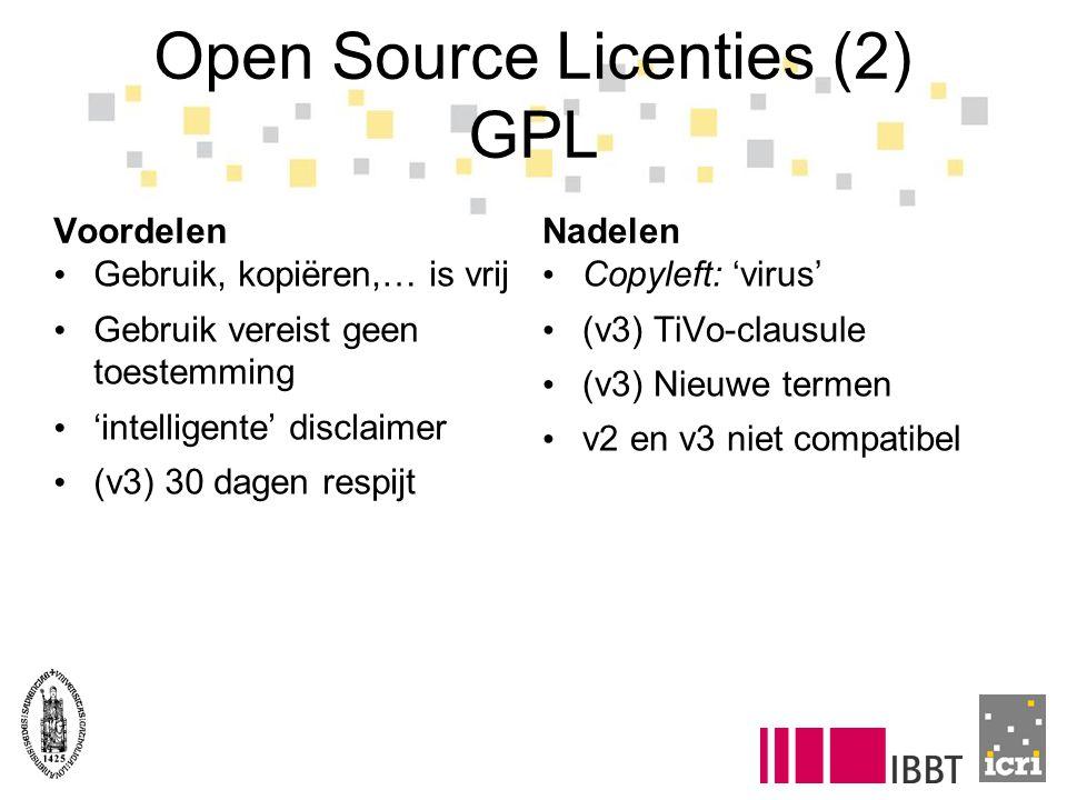 Open Source Licenties (2) GPL Voordelen Gebruik, kopiëren,… is vrij Gebruik vereist geen toestemming 'intelligente' disclaimer (v3) 30 dagen respijt Nadelen Copyleft: 'virus' (v3) TiVo-clausule (v3) Nieuwe termen v2 en v3 niet compatibel