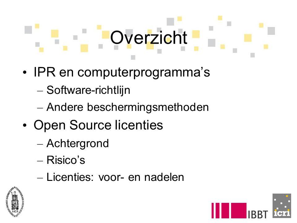 Overzicht IPR en computerprogramma's – Software-richtlijn – Andere beschermingsmethoden Open Source licenties – Achtergrond – Risico's – Licenties: voor- en nadelen