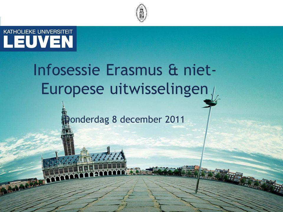 Infosessie Erasmus & niet- Europese uitwisselingen Donderdag 8 december 2011