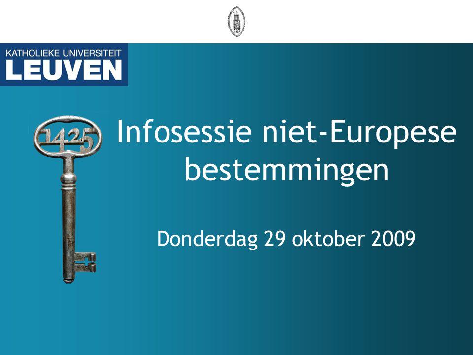 Infosessie niet-Europese bestemmingen Donderdag 29 oktober 2009