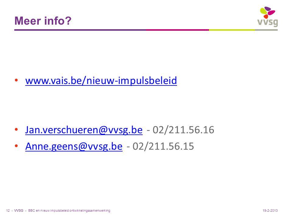 VVSG - Meer info? www.vais.be/nieuw-impulsbeleid Jan.verschueren@vvsg.be - 02/211.56.16 Jan.verschueren@vvsg.be Anne.geens@vvsg.be - 02/211.56.15 Anne