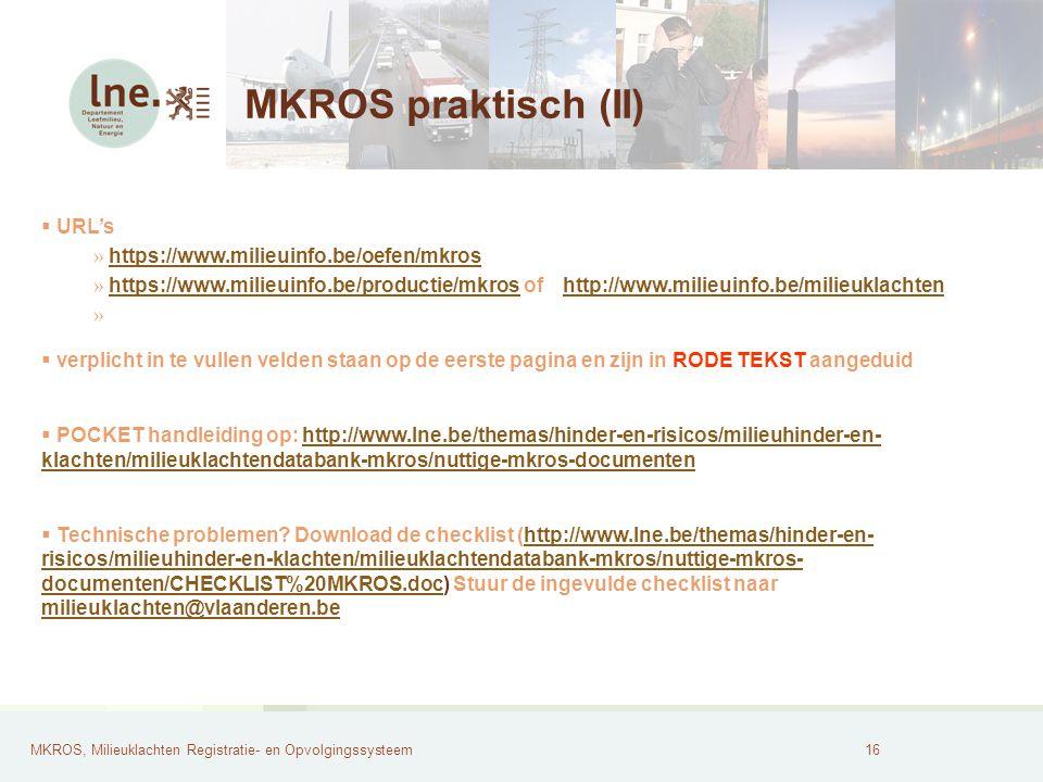 MKROS, Milieuklachten Registratie- en Opvolgingssysteem17 MKROS printscreens