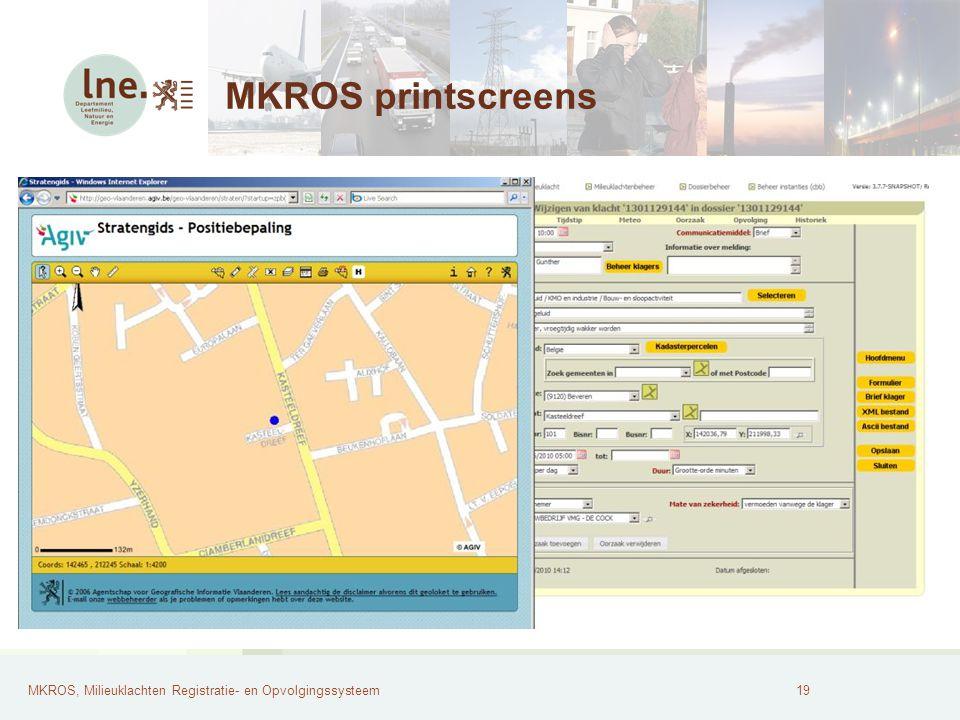 MKROS, Milieuklachten Registratie- en Opvolgingssysteem20 MKROS printscreens