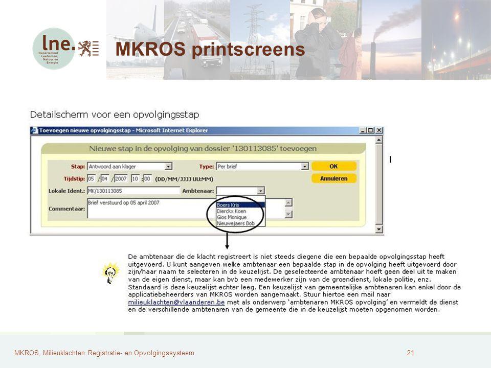 MKROS, Milieuklachten Registratie- en Opvolgingssysteem22 MKROS printscreens