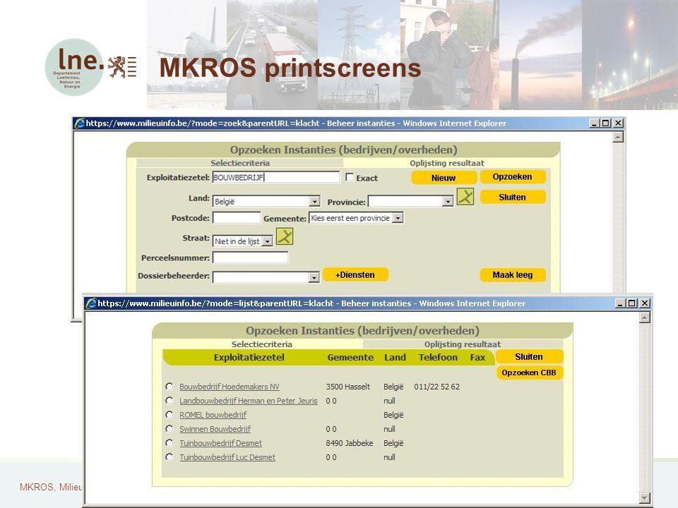 MKROS, Milieuklachten Registratie- en Opvolgingssysteem23 MKROS printscreens