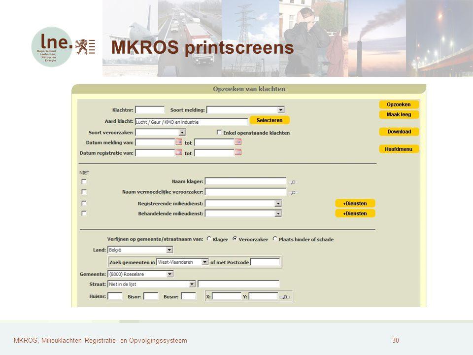 MKROS, Milieuklachten Registratie- en Opvolgingssysteem31 MKROS printscreens