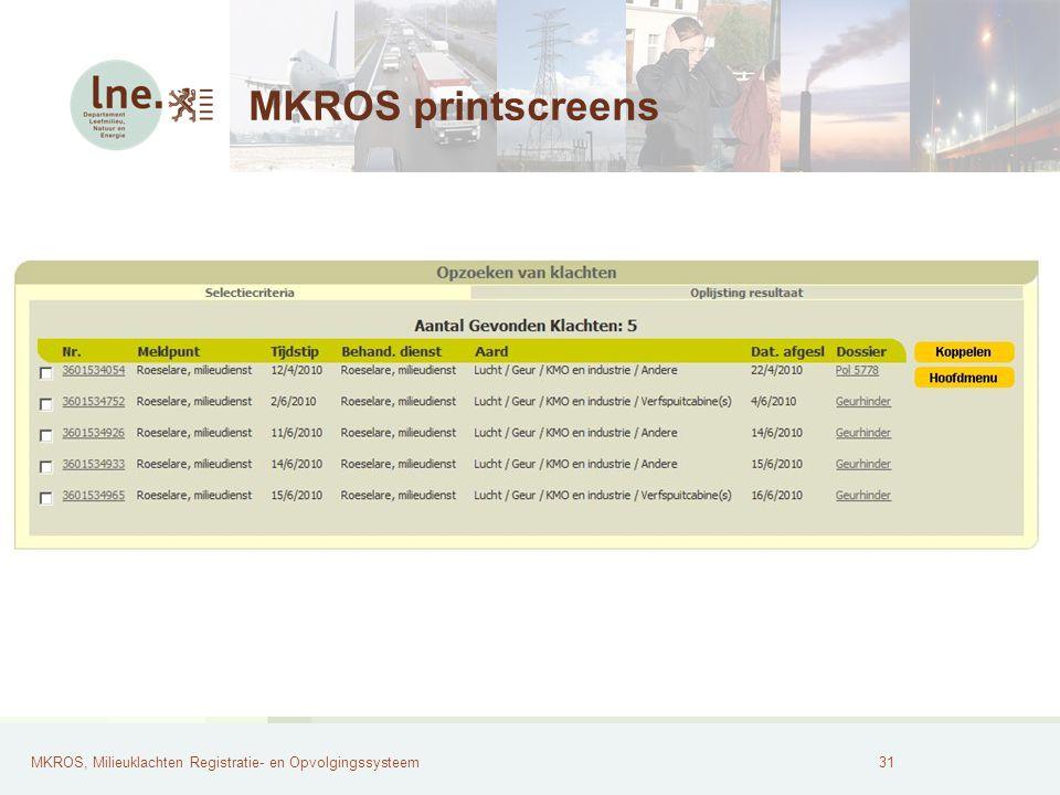 MKROS, Milieuklachten Registratie- en Opvolgingssysteem32 MKROS printscreens