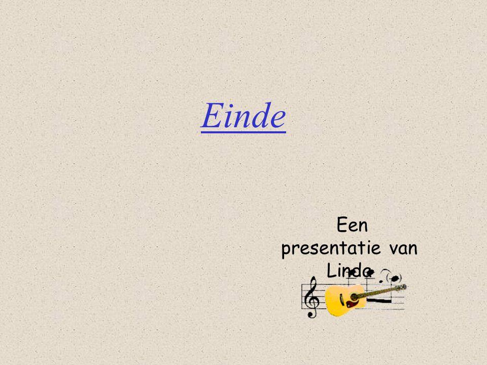 Een presentatie van Linda Einde