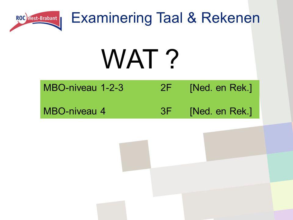 Examinering Taal & Rekenen Generiek: voor alle MBO-opleidingen gelijk.