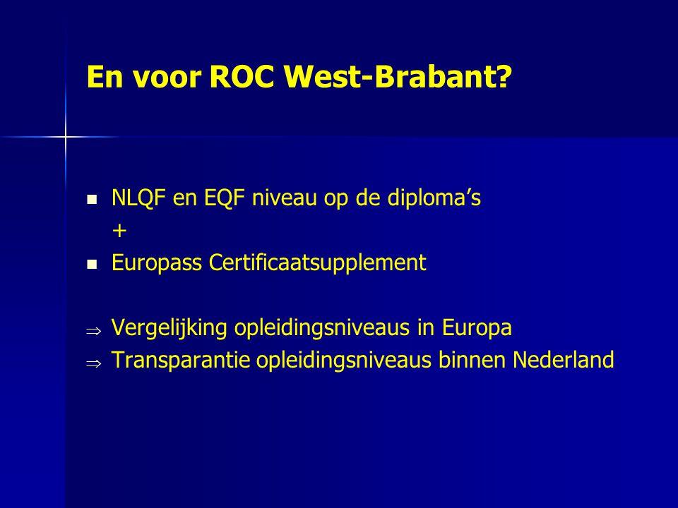 En voor ROC West-Brabant.