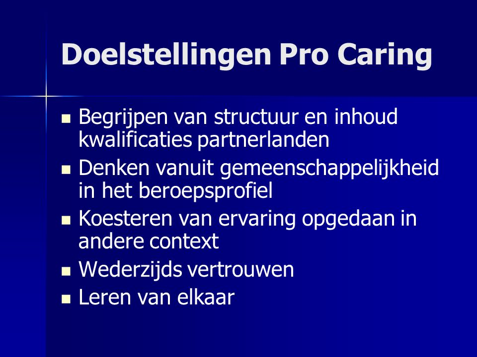 Werkwijze Units of Learning Outcomes Testen van Units (pilot fase) - Student naar buitenland - Assessment student - Evaluatie student   Afspraken maken over waarde van ervaring   Resultaten beschrijven in booklet   Verspreiding