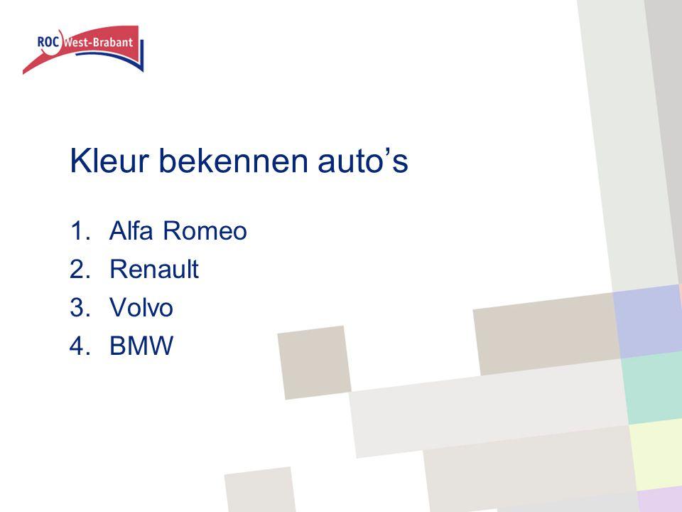 Kleur bekennen auto's 1.Alfa Romeo 2.Renault 3.Volvo 4.BMW