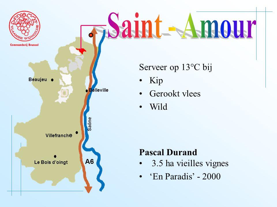 A6 Saône Belleville Le Bois d'oingt Villefranch e Beaujeu Serveer op 13°C bij Kip Gerookt vlees Wild Pascal Durand 3.5 ha vieilles vignes 'En Paradis' - 2000
