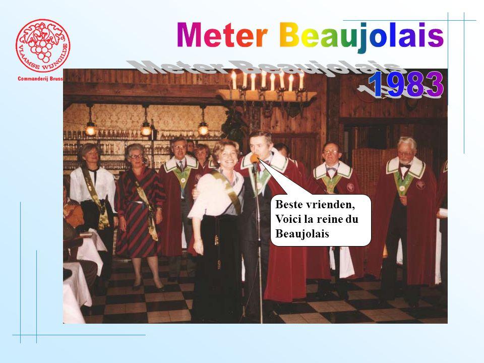 Beste vrienden, Voici la reine du Beaujolais
