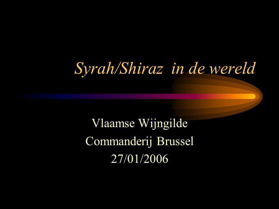 Syrah/Shiraz in de wereld Vlaamse Wijngilde Commanderij Brussel 27/01/2006